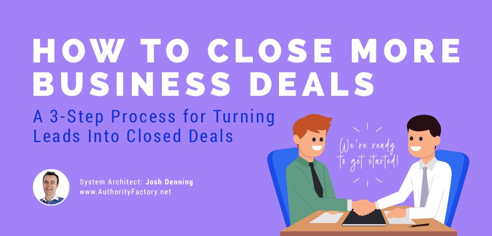 close more business deals