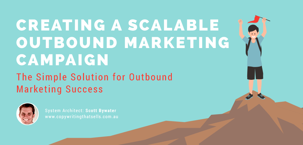 creating a scalable outbound marketing campaign