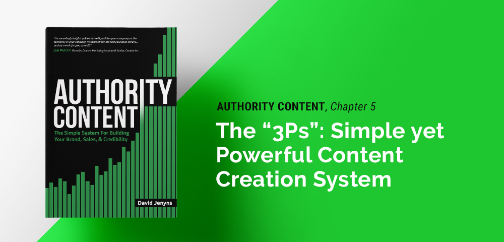 3Ps of simple yet powerful content creation