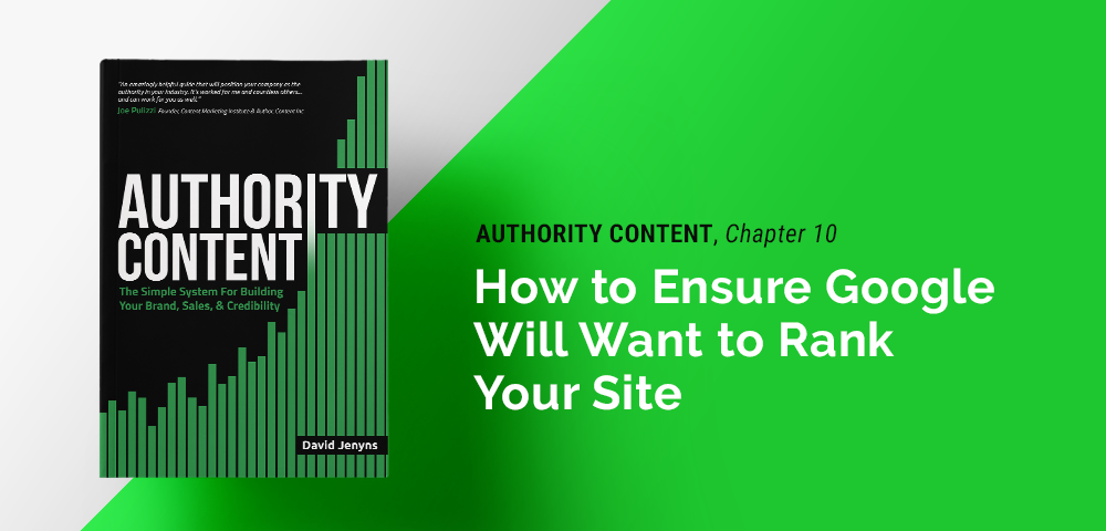 how to ensure Google will want to rank your site