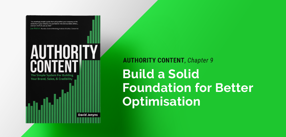 build a solid foundation for better optimisation