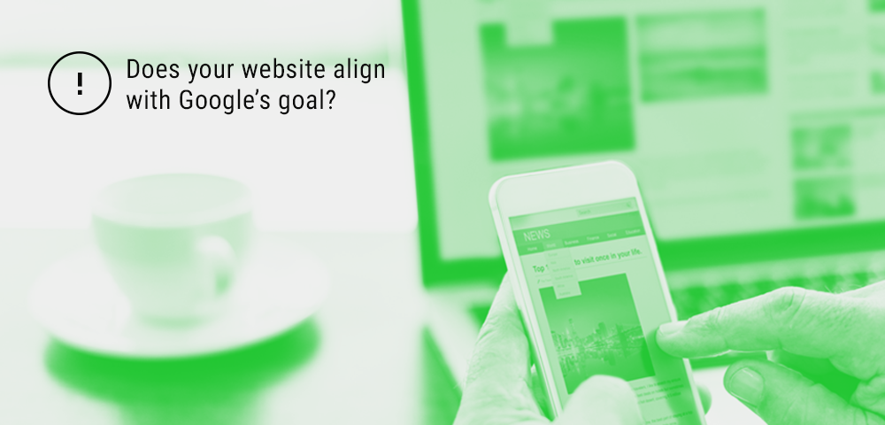 align your website with Google's goal