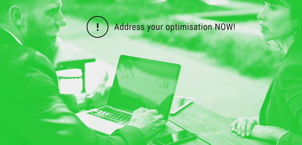 address your optimisation now