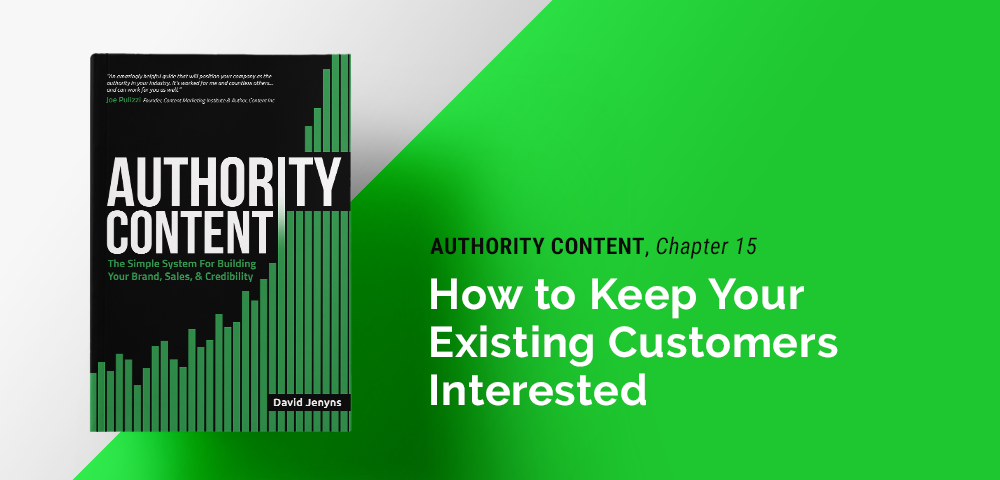 how to keep your existing customers interested