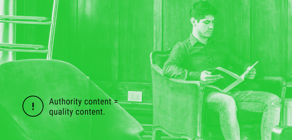 authority content = quality content