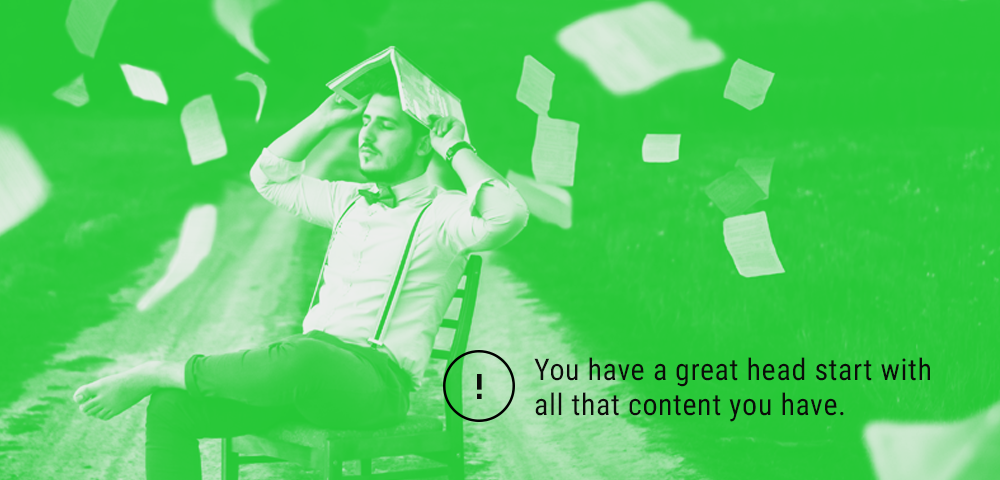start with your available content